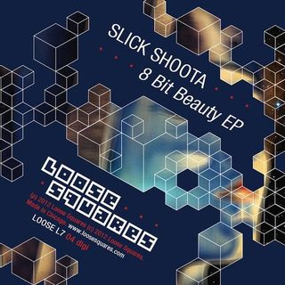 Slick Shoota - 8 bit beauty EP
