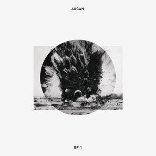 Aucan - EP1